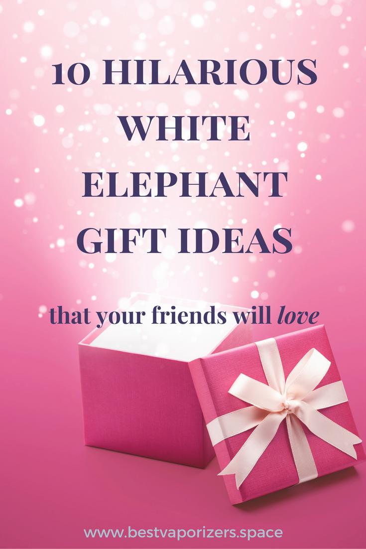 Top 10 Hilarious White Elephant Gifts Ideas | White ...