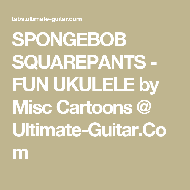 Spongebob Squarepants Fun Ukulele By Misc Cartoons At Ultimate
