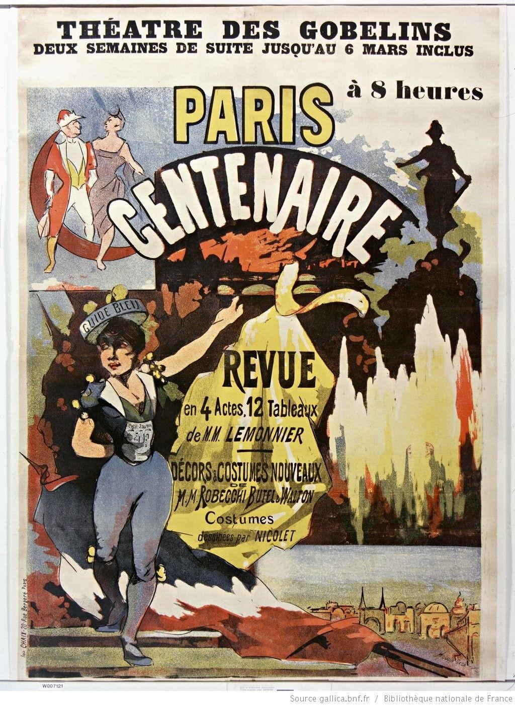 Théâtre des Gobelins... Paris centenaire revue... de MM. Lemonnier... : [affiche] / [Georges Houdin]