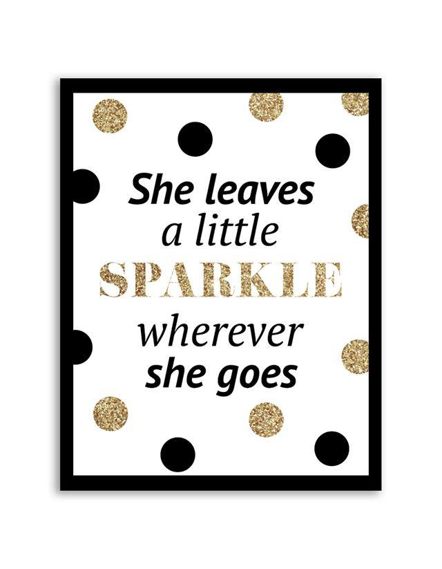 photo regarding She Leaves a Little Sparkle Wherever She Goes Free Printable named She leaves a minimal sparkle any place she goes. De 11 leukste