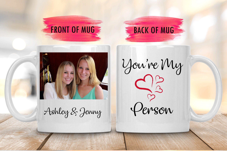 Youre my person coffee mugcustom friends photo muglong