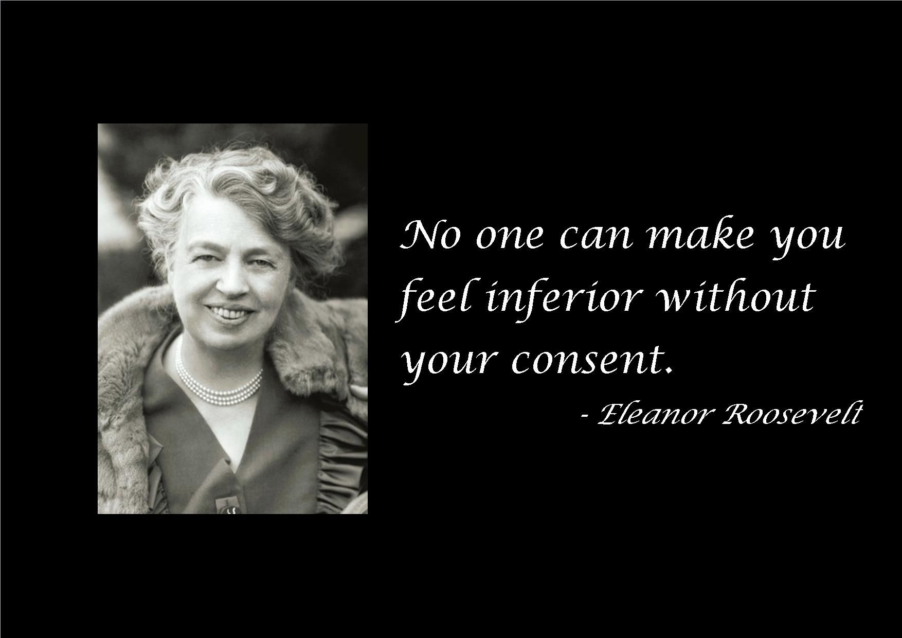Quotes Eleanor Roosevelt Eleanor Roosevelt Was Born Anna Eleanor Roosevelt On October 11