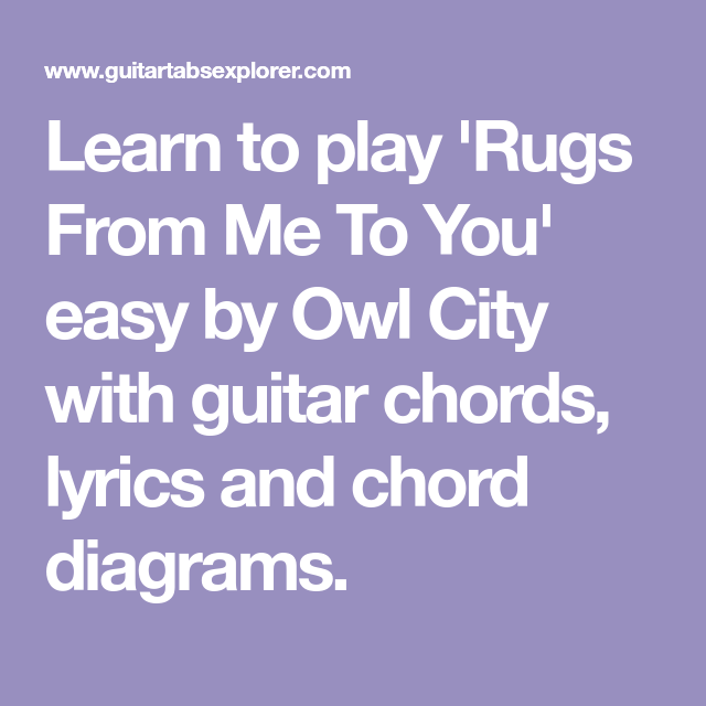 Rugs From Me To You Guitar Chords