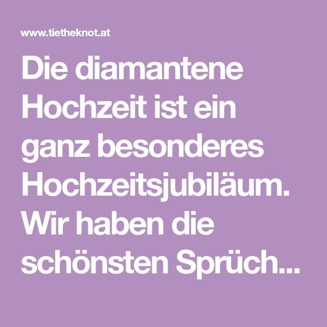 Diamantene Hochzeit Spruche Zitate Und Gedichte Basteln Pinterest