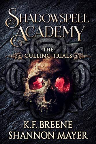 Download Pdf Shadowspell Academy The Culling Trials Book 2 Free Epub Mobi Ebooks Livros De Fantasia Livros De Leitura Livros