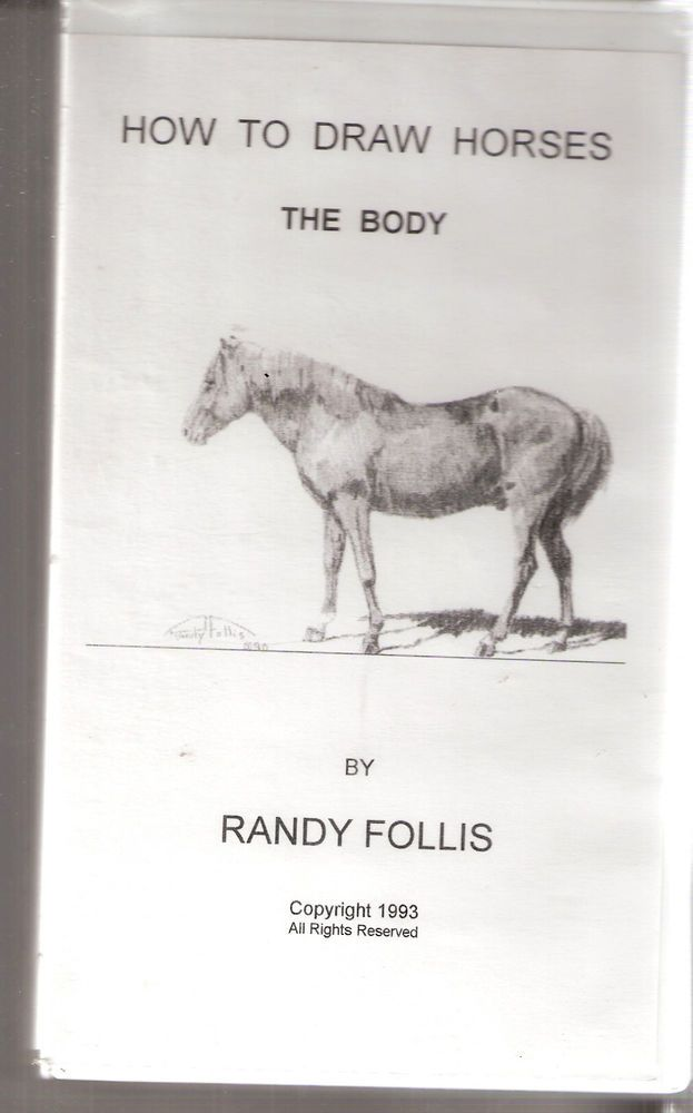VHS How To Draw Horses - The Body by Randy Follis 1993