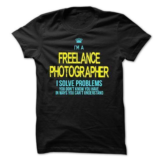 I am a FREELANCE PHOTOGRAPHER T Shirts, Hoodies Sweatshirts. Check price ==► http://store.customtshirts.xyz/go.php?u=https://www.sunfrog.com/LifeStyle/I-am-a-FREELANCE-PHOTOGRAPHER-28727769-Guys.html?41382