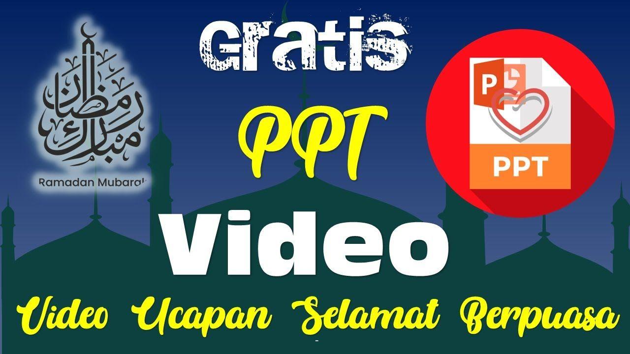 Video Ucapan Selamat Menunaikan Ibadah Puasa Ramadhan 1441 H Power Point Perasaan Video Pemerintah