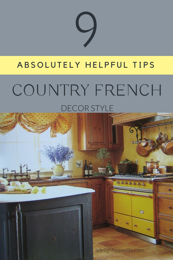 A Look at Country French 9 Absolutely Helpful Tips is part of French decor Colors - Can you distinguish elements of decor style by looking at an image  I have reviewed and found nine tips to distinguish the Country French decor style