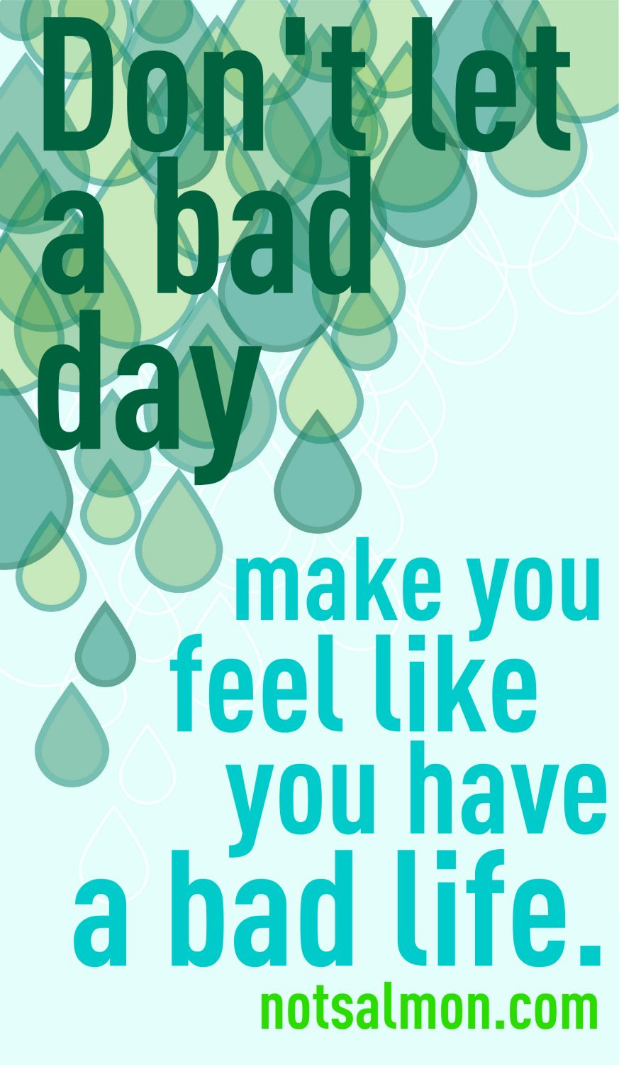 Don't let a bad day
