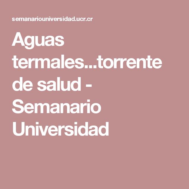 Aguas termales...torrente de salud - Semanario Universidad