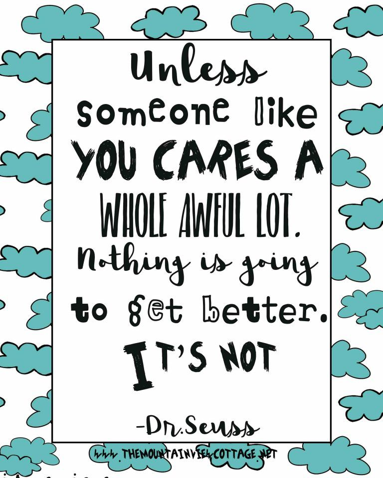 21 Incredible Dr Seuss Quotes Environment Quotes Climate