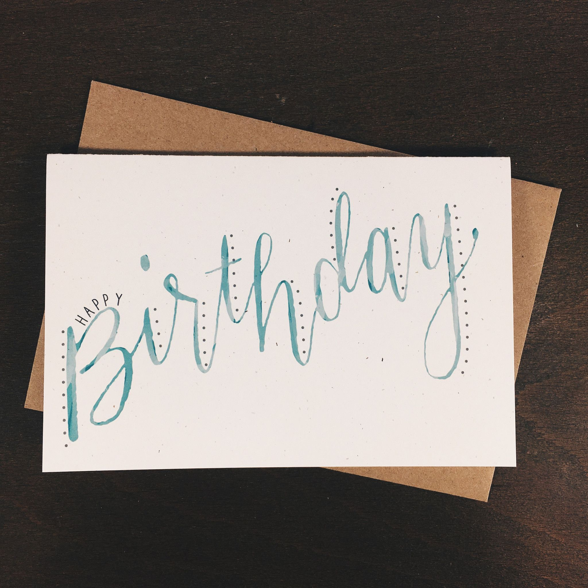 A Simple Hand Lettered Birthday Card Digital Reproduction Of A