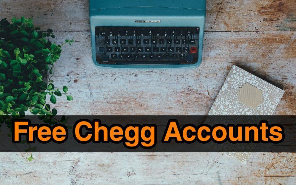 Free chegg accounts username passwords 2020 100