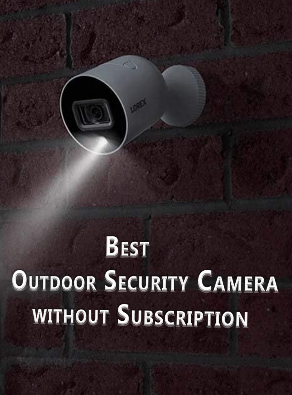 Best Outdoor Security Camera Without Subscription Outdoor Security Camera Security Camera Security Cameras For Home