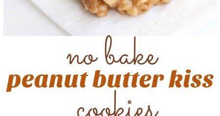 No Bake Peanut Butter Kiss Cookies | Kitchen Vista's