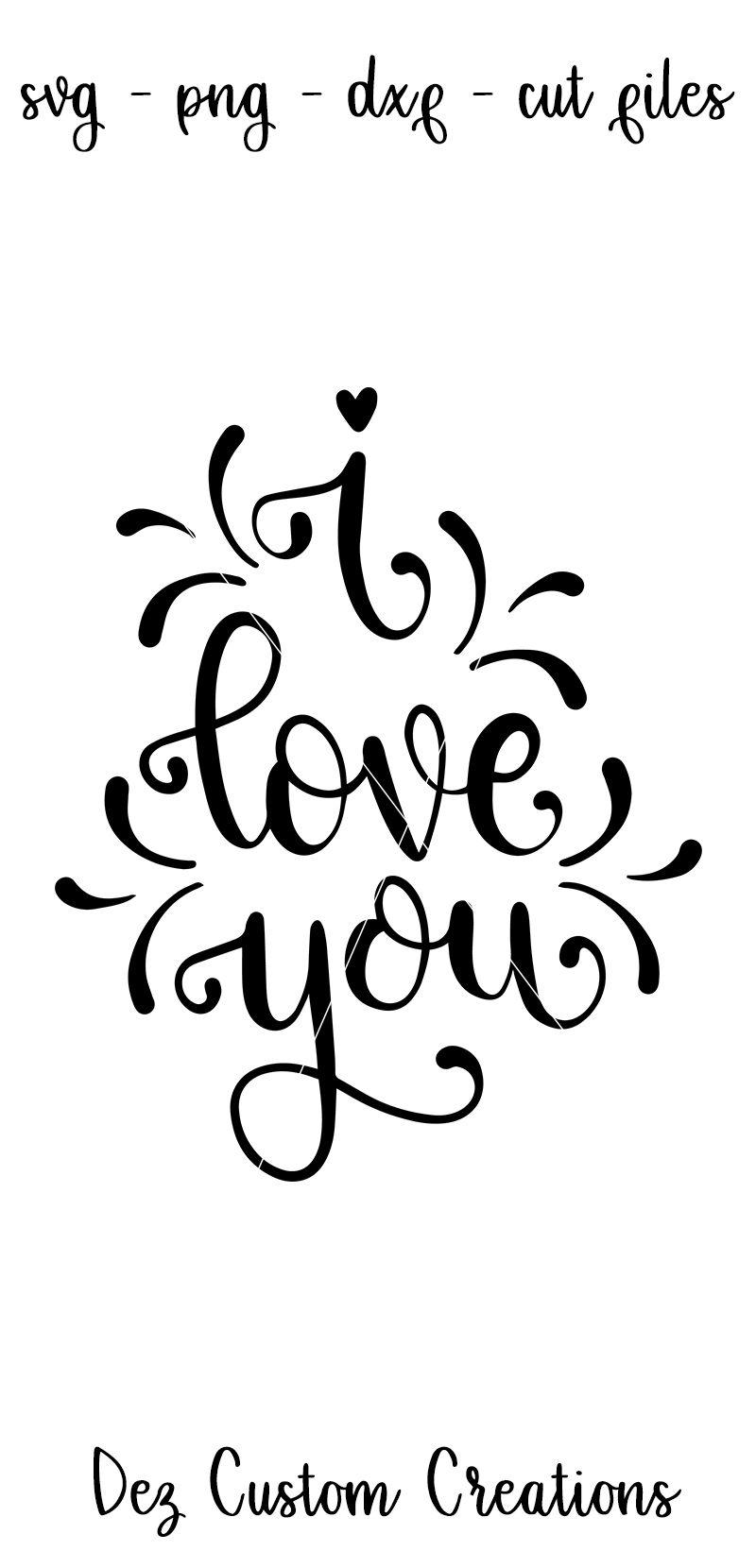 Download I Love You - Hand lettered SVG, DXF, PNG hand lettered | I ...