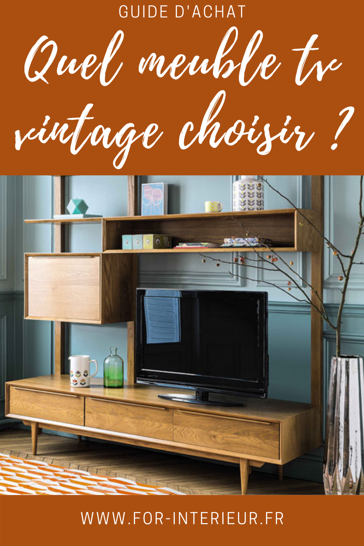 Meuble Tv Vintage Quel Modele Choisir Pour Un Salon Retro En 2020 Meuble Tv Tv Vintage Meuble