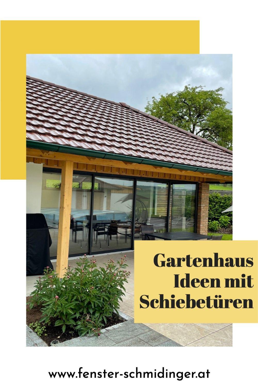 Gartenhausfenster Und Schiebeturen Aktuelles Fenster Schmidinger In 2021 Gartenhaus Garten Schiebe Tur