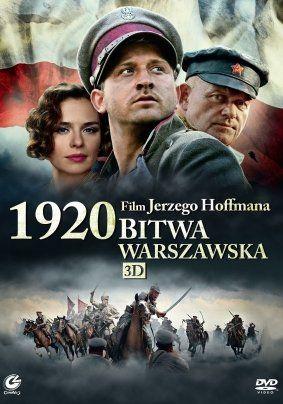 1920 Bitwa Warszawska Rez Scen Jerzy Hoffman Scen Jaroslaw Sokol Obsada Natasza Urbanska Borys Szy Full Movies Online Free Movies Full Movies Online