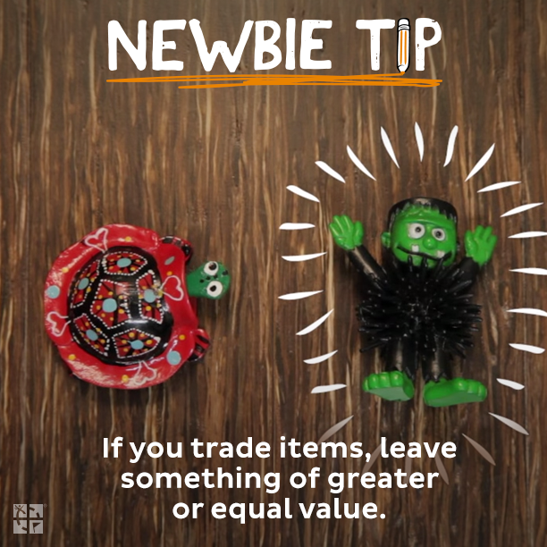 #3: If you trade items, leave something of greater or equal value.