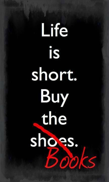 la vie est courte achete des livres