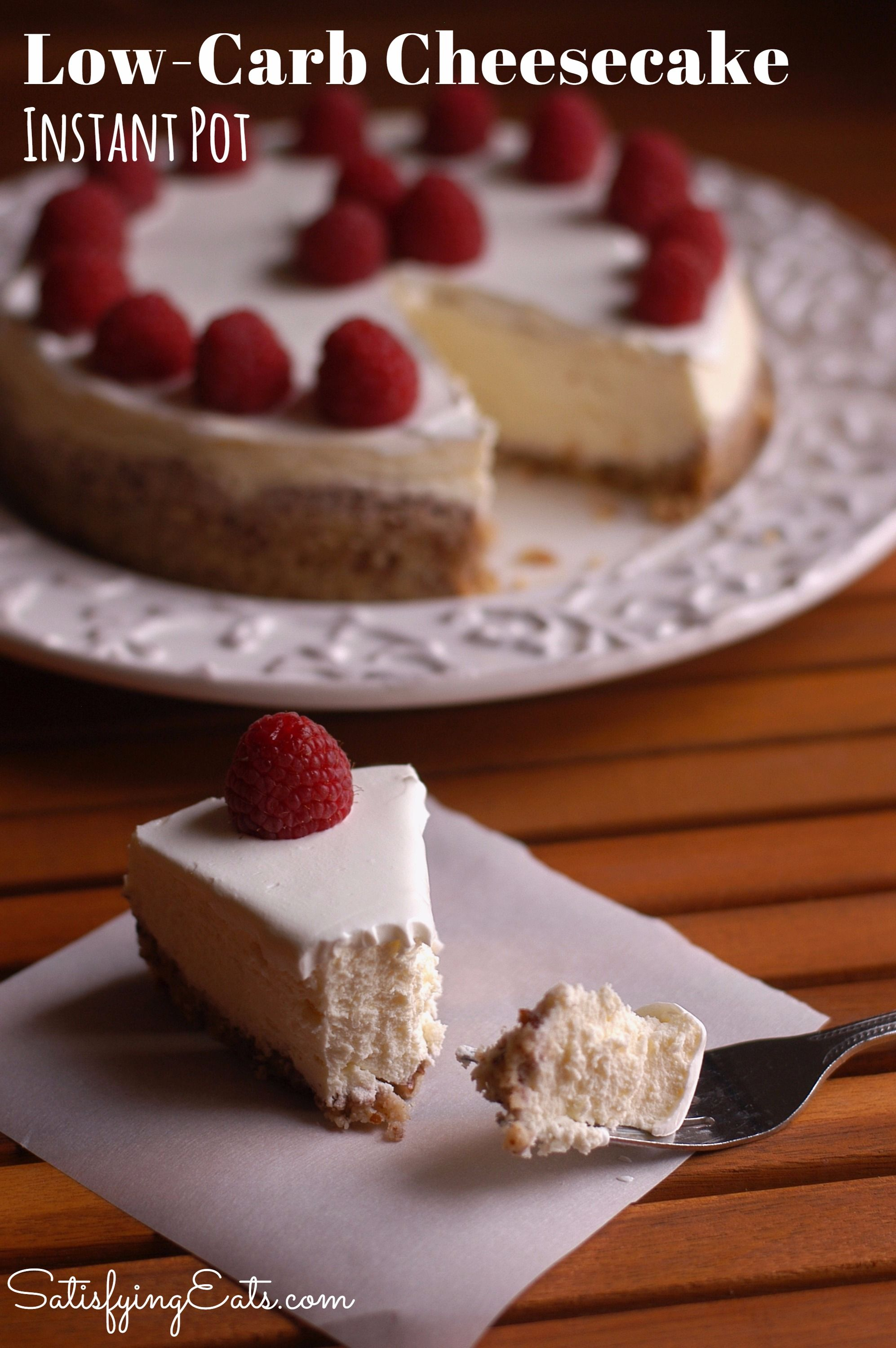 Instant Pot Low Carb Cheesecake With Nut Crust Low Carb Cheesecake Healthy Cheesecake Low Carb Cheesecake Recipe