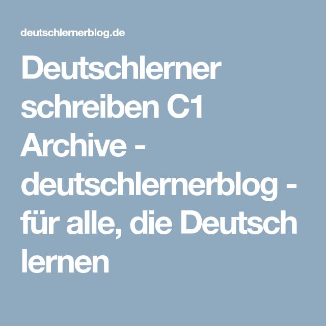 Deutsch C1 Deutsch Lernen C1 Lernmaterialien C1 Deutschlernerblog Deutsch Lernen Deutsch Schreiben Deutsch