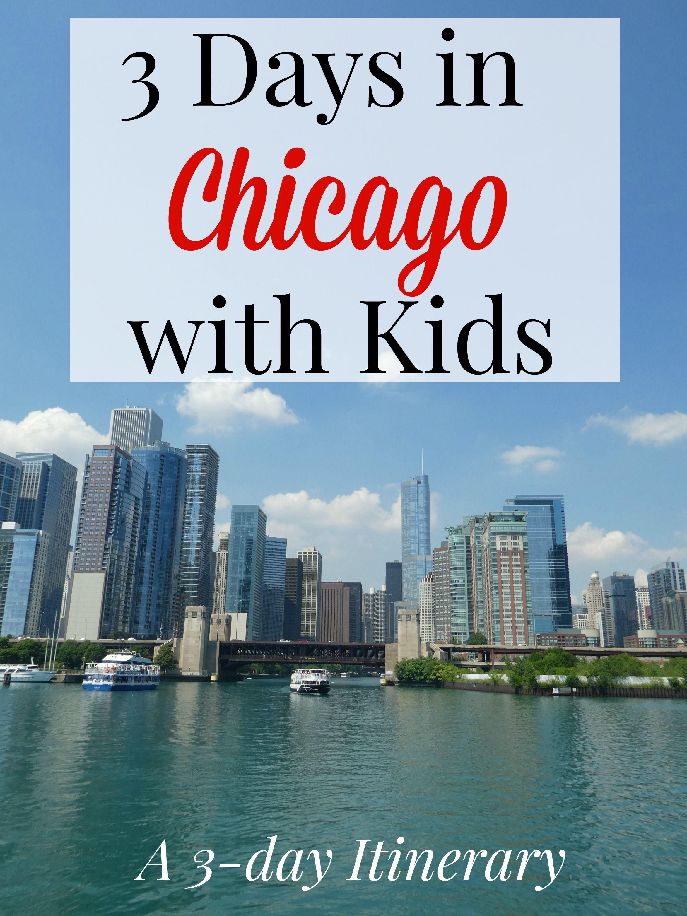 3 days in chicago with kids   chicago   pinterest   chicago travel