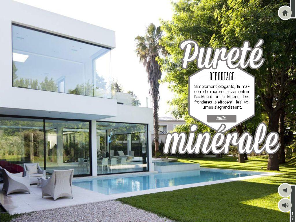 Home design exterieur und interieur reportage pureté minérale simplement élégante la maison de marbre