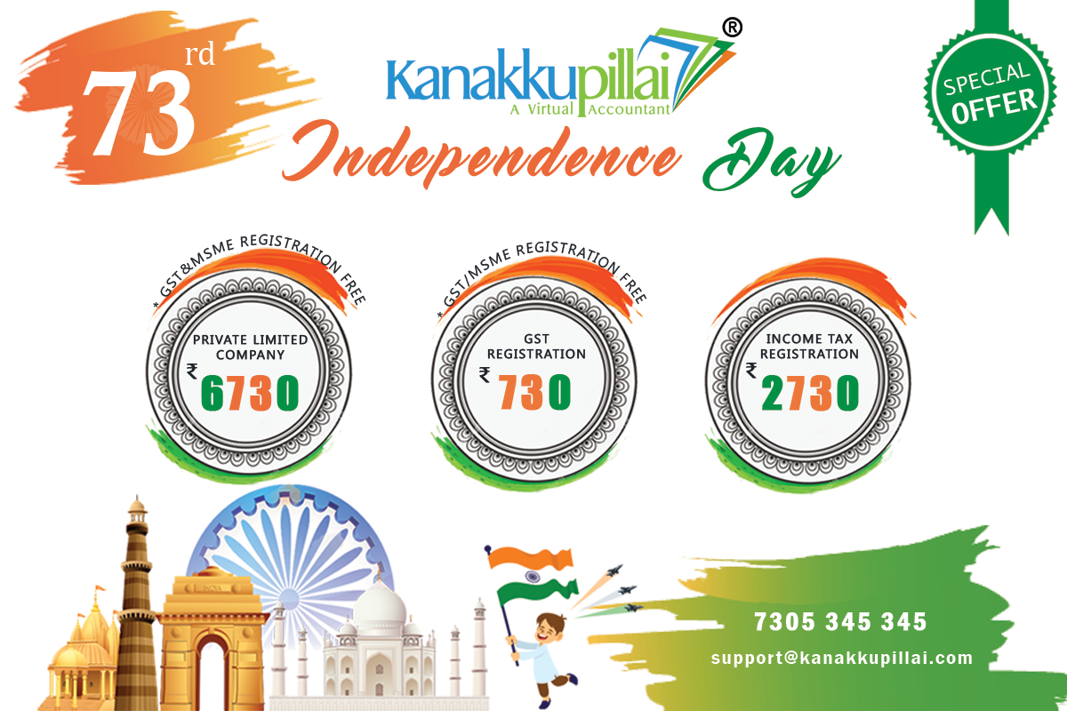 73rd Independence Day Offers Kanakkupillai Independence Day Offers Registration Consulting Business