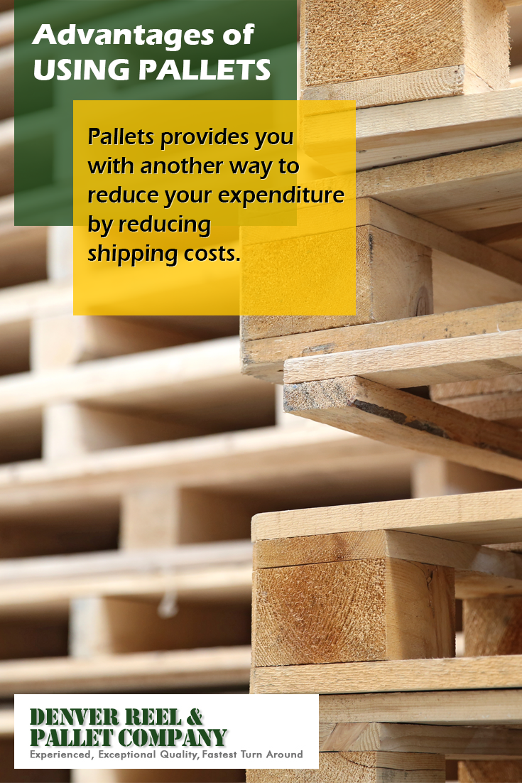Advantages of Using Pallets - Pallets provides you with ...