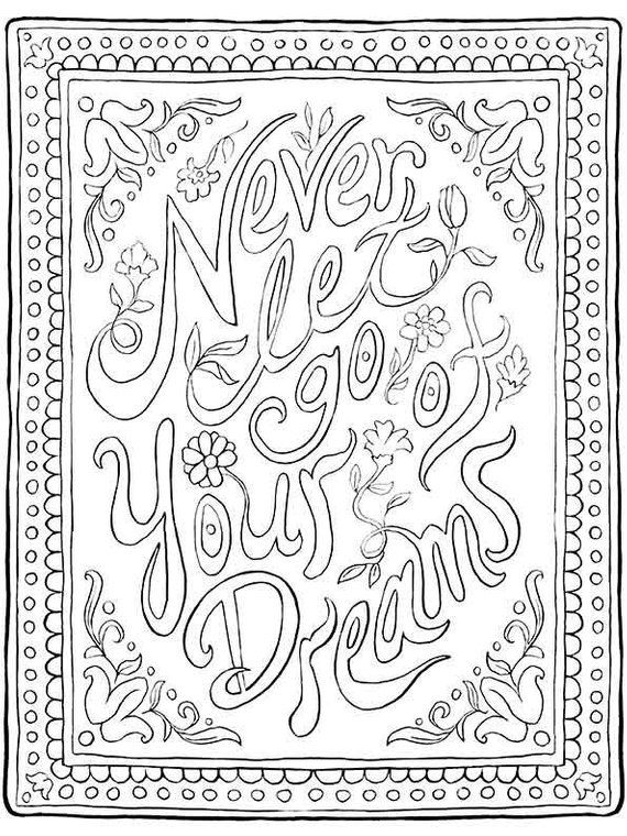 Inspirational Quote Coloring Page Never Let Go of your ...