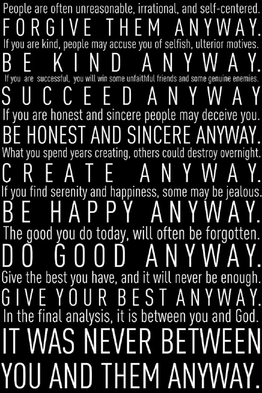Mother Teresa Quotes Love Anyway Do It Anyway…  Thoughts Wisdom And Inspirational