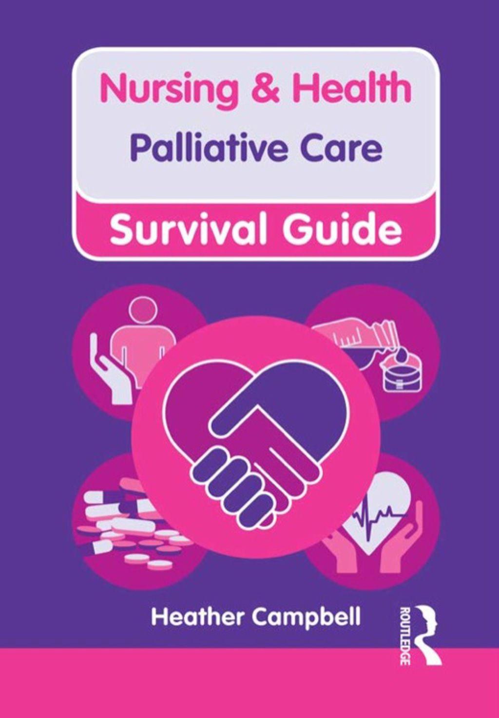 Nursing & Health Survival Guide Palliative Care (eBook