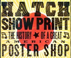 Gift Idea Hatch Show Print With Images Print Book Print Visual Communication