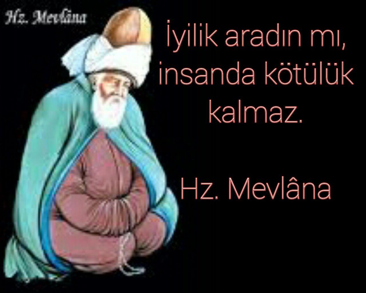 Iyilik Ile Ilgili Sozler Mevlana Cok Iyi Abi Quotes Islam Movie Posters