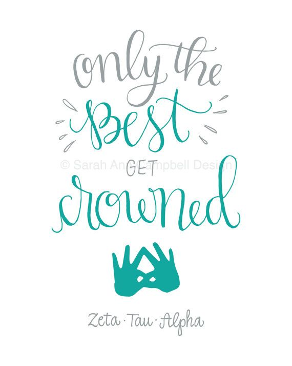 Only the Best get Crowned: Sorority Quote Print, ZETA (Zeta ...