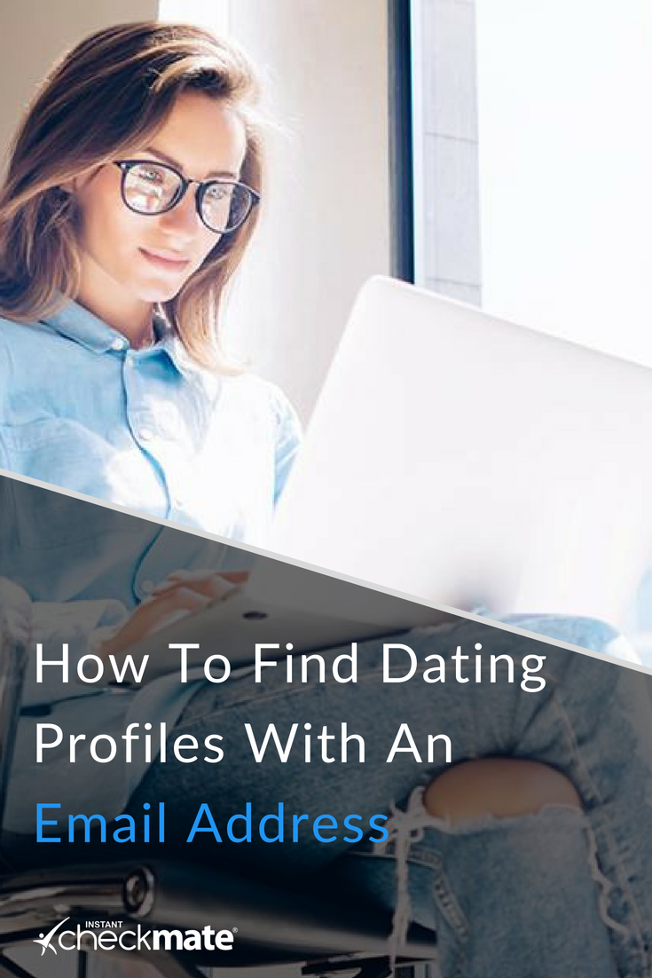 Find dating profiles using email address