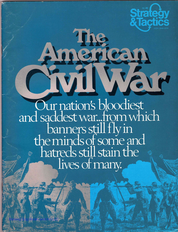 The American Civil War, Strategy & Tactics Magazine nr 43
