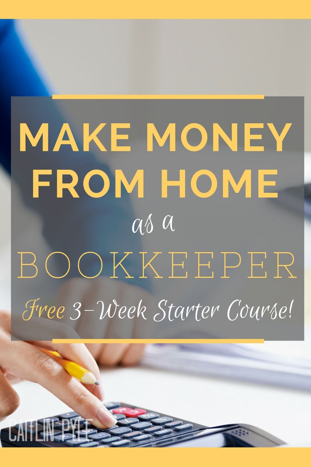 Learn To Start A Bookkeeping Business From Home Get Started Working With This Free 3 Week Starter Course Ben Robinson Affiliate