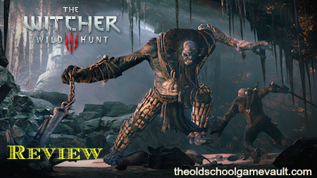 The Witcher 3: Wild Hunt Playstation 4 Review, PS4   The Old