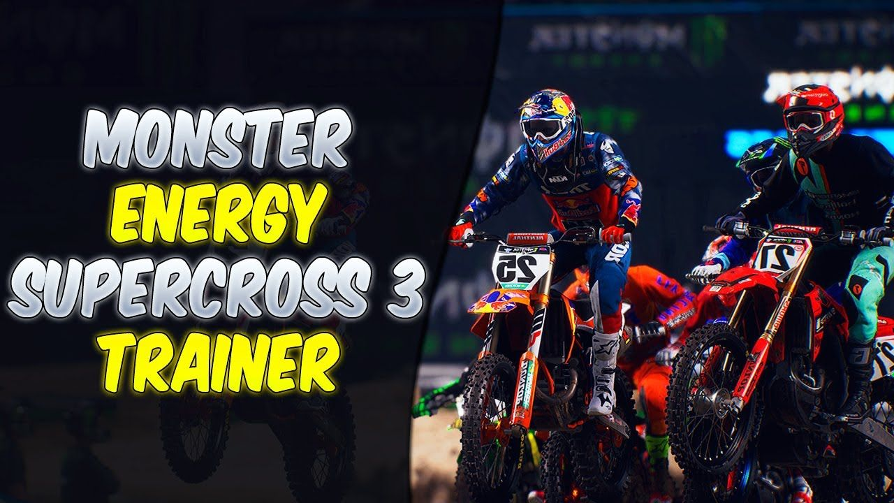 Monster Energy Supercross 3 Trainer Free How To Download
