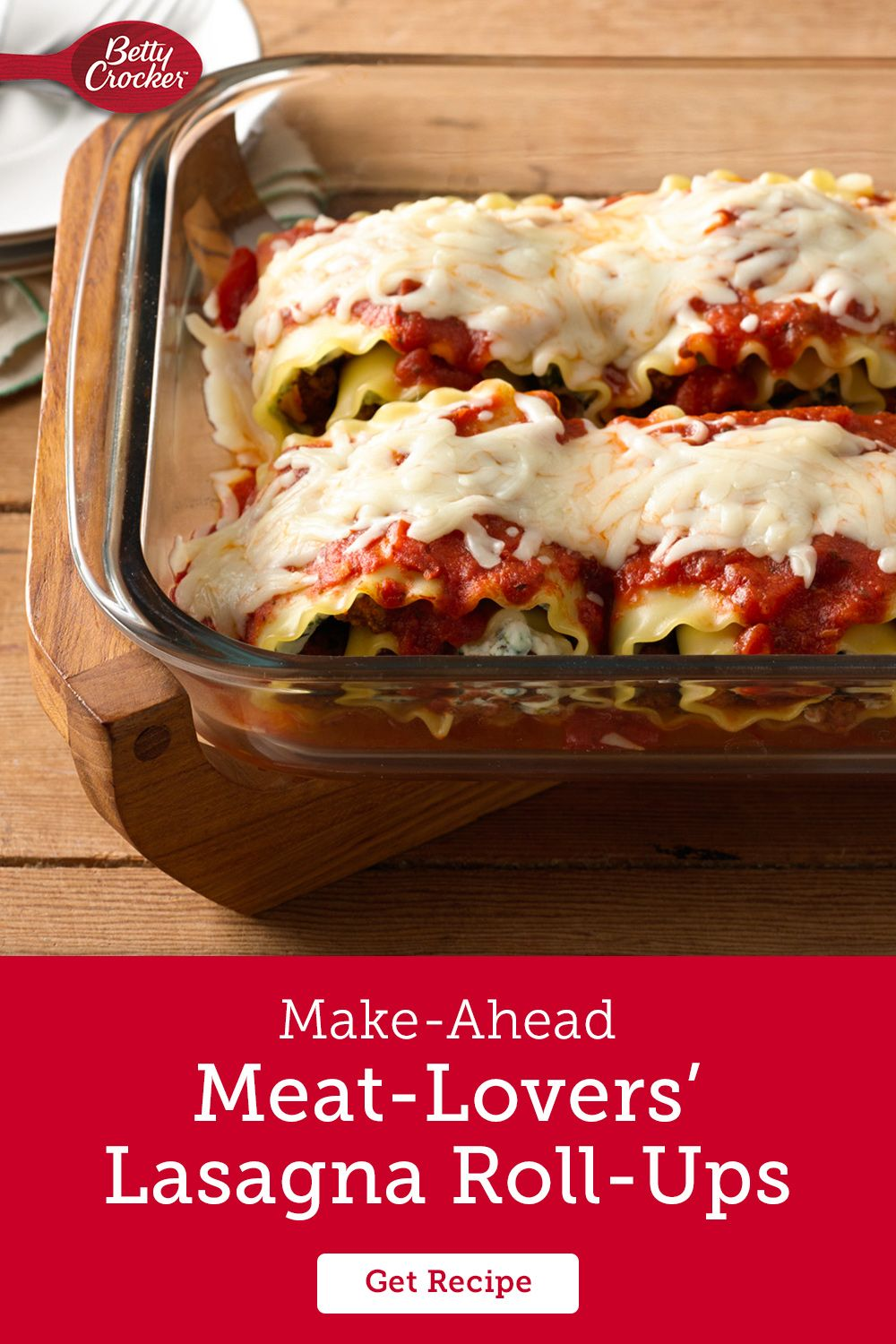 Make Ahead Meat Lovers Lasagna Roll Ups Recipe In 2020 Recipes Lasagna Rolls Lasagna