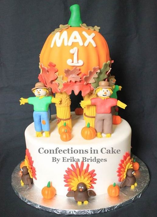Thanksgiving Cake Scarecrows Pumpkins And Turkeys Cake Maxs 1st