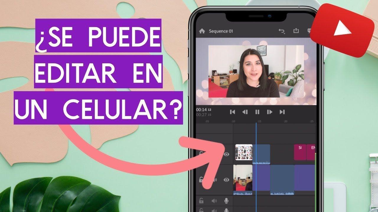 Las mejores apps para editar videos de youtube 6 editores