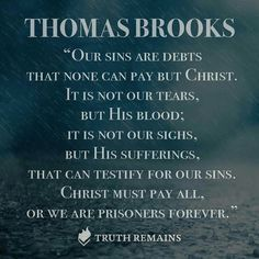 Image result for thomas brooks quotes