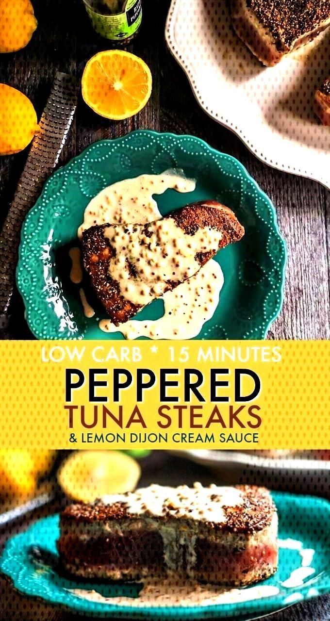 Tuna Steak Recipe with Lemon Dijon Cream Sauce (low carb) - Thispeppered tuna steak recipetake