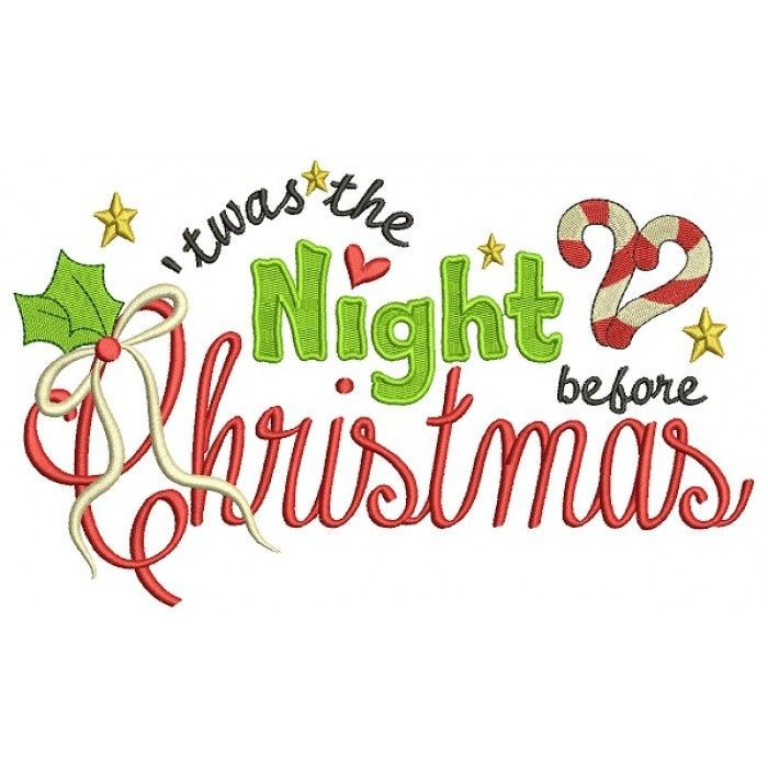 It Was The Night Before Christmas Filled Machine Embroidery Digitized Design Pattern