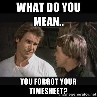you forgot your timesheet